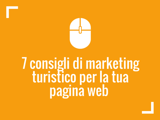 consigli marketing turistici