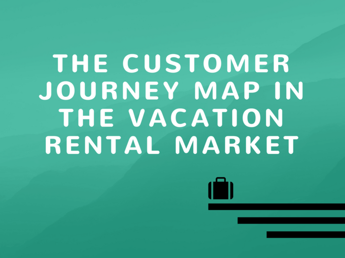customer journey map vacation rental