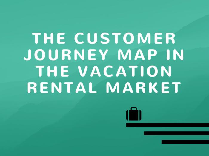 customer journey map vacation rental
