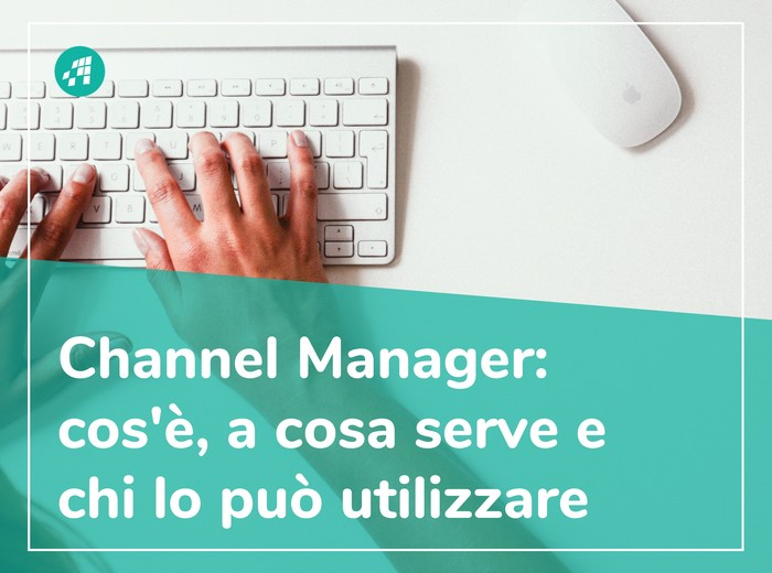 Channel Manager, cos'e