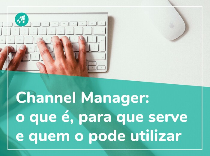 Channel Manager, o que é